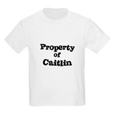 Property of Caitlin Kids T-Shirt