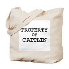 Property of Caitlin Tote Bag