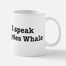 I speak Brydes Whale Mug