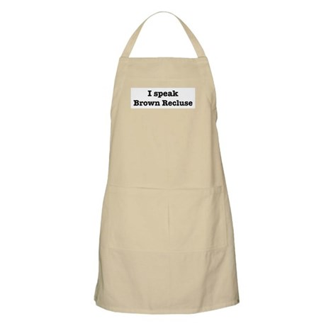 I speak Brown Recluse BBQ Apron