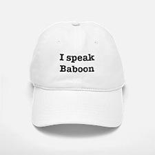 I speak Baboon Baseball Baseball Cap