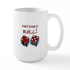 That's How I Roll 7/11 Mug