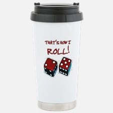 RED DICE HOW I ROLL Stainless Steel Travel Mug