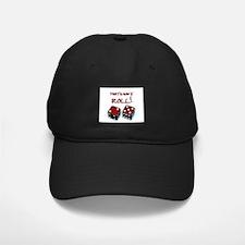 That's How I Roll 7/11 Baseball Hat