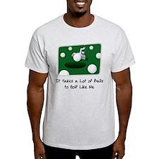 It Takes Balls T-Shirt