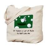 It Takes Balls Tote Bag