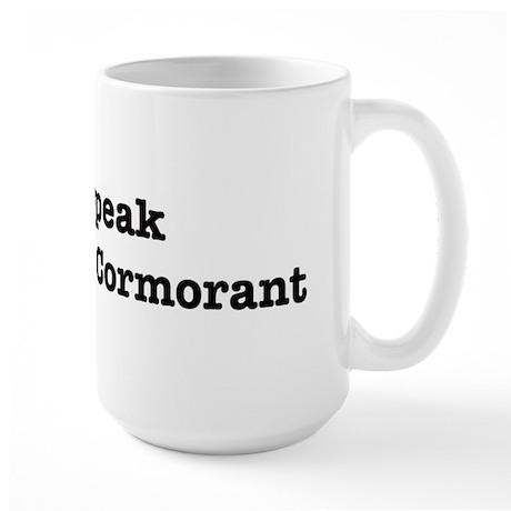 I speak Brandts Cormorant Large Mug