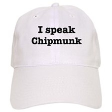 I speak Chipmunk Baseball Cap