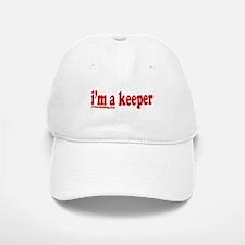 I'm a Keeper Baseball Baseball Cap