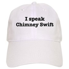 I speak Chimney Swift Baseball Cap