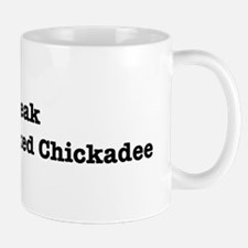 I speak Chestnut-Backed Chick Mug