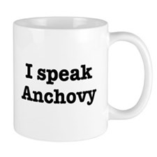 I speak Anchovy Mug