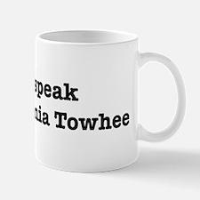 I speak California Towhee Mug