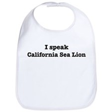 I speak California Sea Lion Bib