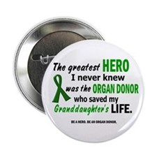 "Hero I Never Knew 1 (Granddaughter) 2.25"" Button"