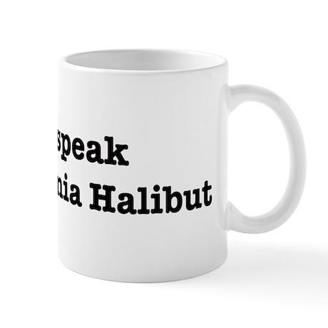 I speak California Halibut Mug