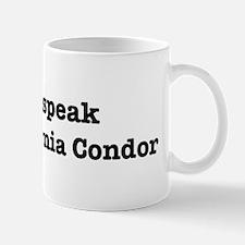 I speak California Condor Mug