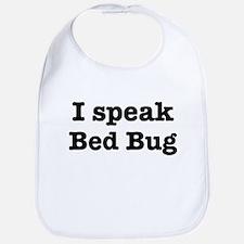 I speak Bed Bug Bib