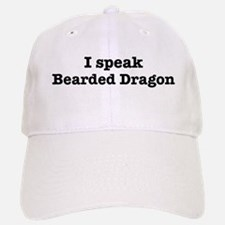 I speak Bearded Dragon Baseball Baseball Cap