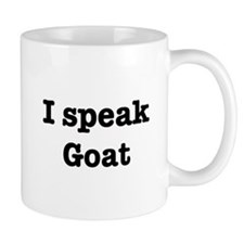 I speak Goat Mug
