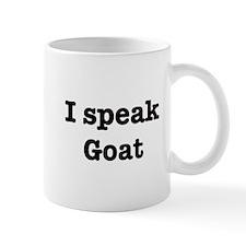 I speak Goat Small Mugs