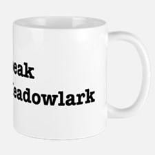 I speak Eastern Meadowlark Mug