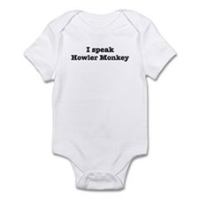 I speak Howler Monkey Infant Bodysuit
