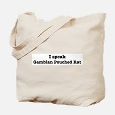 I speak Gambian Pouched Rat Tote Bag