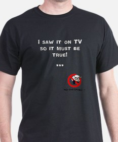 Truth on TV... T-Shirt