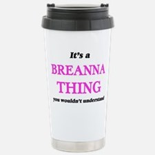 It's a Breanna thin Stainless Steel Travel Mug