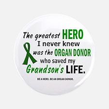 "Hero I Never Knew 1 (Grandson) 3.5"" Button"