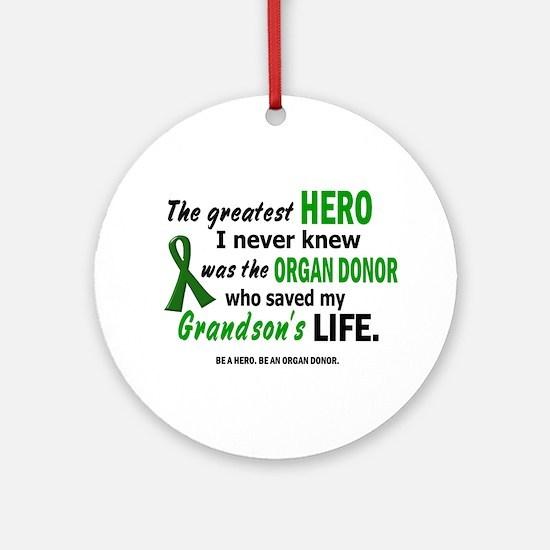 Hero I Never Knew 1 (Grandson) Ornament (Round)