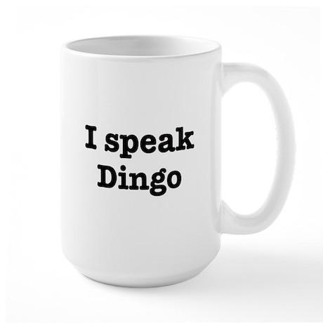 I speak Dingo Large Mug