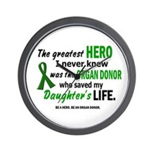 Hero I Never Knew 1 (Daughter) Wall Clock