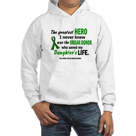 Hero I Never Knew 1 (Daughter) Hooded Sweatshirt