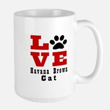 Love Havana Brown Cats Large Mug