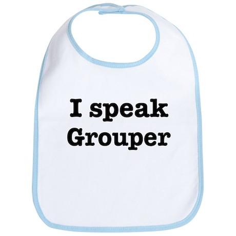 I speak Grouper Bib