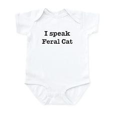 I speak Feral Cat Infant Bodysuit