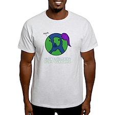 GLOBALWARM T-Shirt