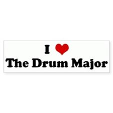 I Love The Drum Major Bumper Bumper Sticker