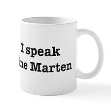 I speak Pine Marten Mug