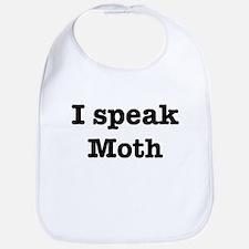 I speak Moth Bib