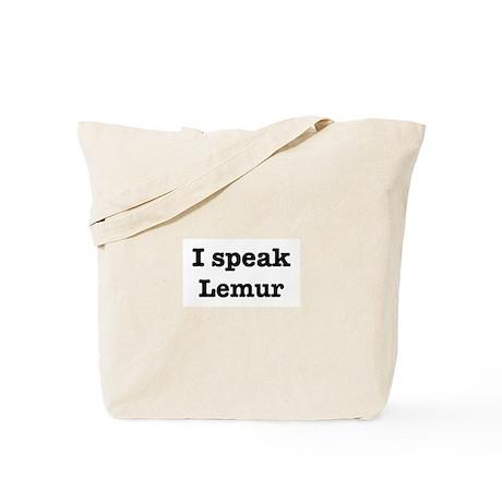 I speak Lemur Tote Bag