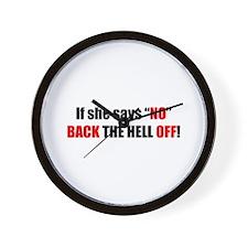 If she says no back off! (RAINN) Wall Clock