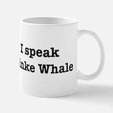 I speak Minke Whale Mug