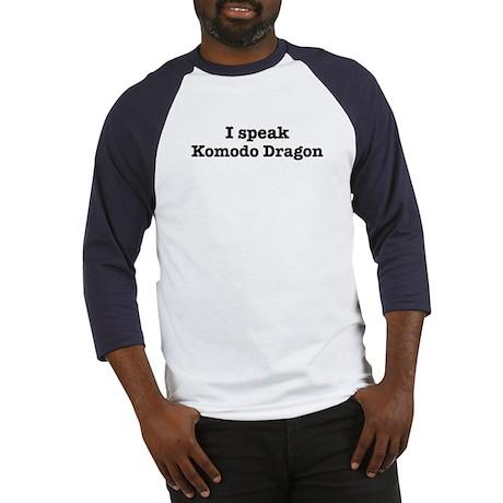 I speak Komodo Dragon Baseball Jersey