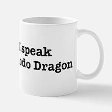 I speak Komodo Dragon Mug