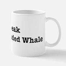 I speak Melon-Headed Whale Mug