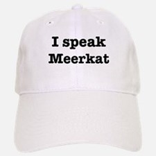 I speak Meerkat Cap