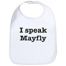 I speak Mayfly Bib